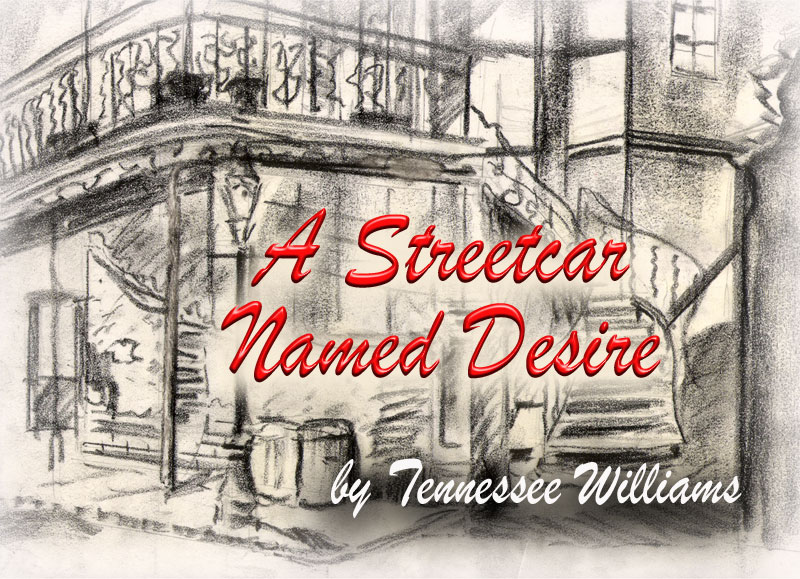 Monmouth college department of communication and theater for A streetcar named desire analysis pdf